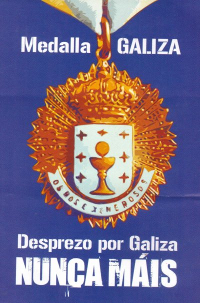 Medalla Galiza - for the incompetence of the government officials who failed to react properly to the Prestige disaster