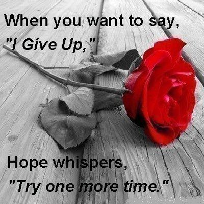 Hope whispers try one more time